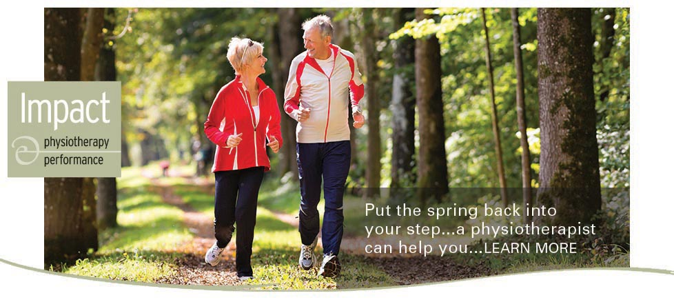 Impact Physiotherapy: Put the spring back into your step, a physiotherapist can help you. Learn more here.